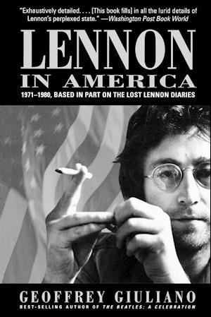 Bog, paperback Lennon in America af Geoffrey Giuliano