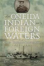 An Oneida Indian in Foreign Waters (IROQUOIS AND THEIR NEIGHBORS)
