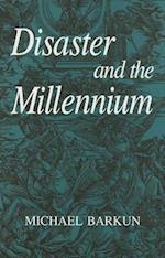 Disaster and the Millennium af Michael Barkun