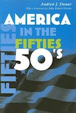 America in the Fifties af Andrew J. Dunar