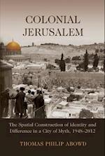 Colonial Jerusalem (Contemporary Issues in the Middle East)