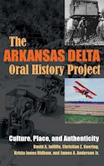 The Arkansas Delta Oral History Project (Writing Culture and Community Practices)