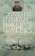 Oneida Indian in Foreign Waters (IROQUOIS AND THEIR NEIGHBORS)