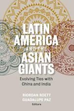 Latin America and the Asian Giants