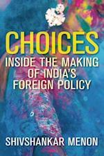 Choices (Geopolitics in the 21st Century)
