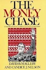 The Money Chase af Bruce E. Cain, Candace J. Nelson, David B. Magleby