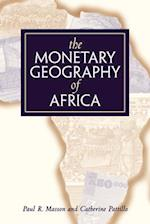 The Monetary Geography of Africa af Masson
