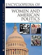 Encyclopedia of Women and American Politics af Lynne E. Ford