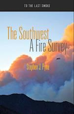 The Southwest (To the Last Smoke)