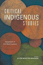Critical Indigenous Studies (Critical Issues in Indigenous Studies)