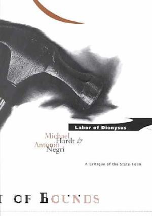 Labor of Dionysus af Antonio Negri, Michael Hardt