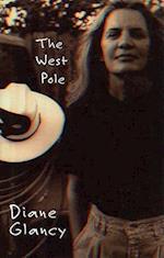 West Pole af Diane Glancy