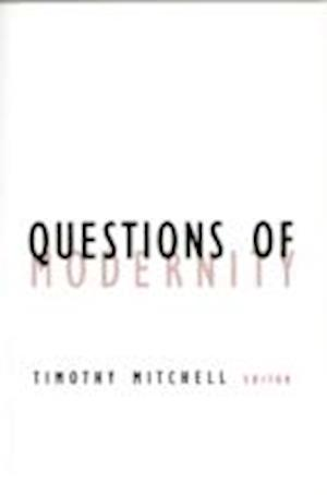 Questions of Modernity af Timothy Mitchell