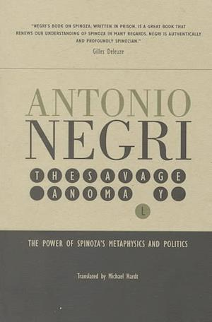 The Savage Anomaly af Antonio Negri