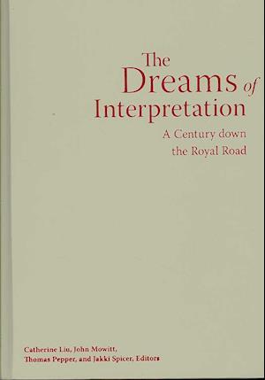 Dreams of Interpretation af John Mowitt