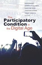 The Participatory Condition in the Digital Age (Electronic Mediations)