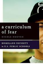 A Curriculum of Fear