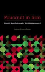 Foucault in Iran (Muslim International)