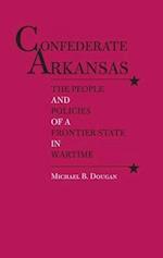 Confederate Arkansas af Michael B. Dougan