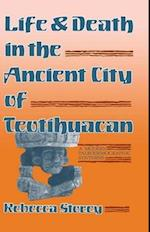 Life and Death in the Ancient City of Teotihuacan af Rebecca Storey, Jay I Kislak Reference Collection (Libra