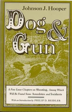 Dog and Gun af J. Hooper, Johnson Jones Hooper