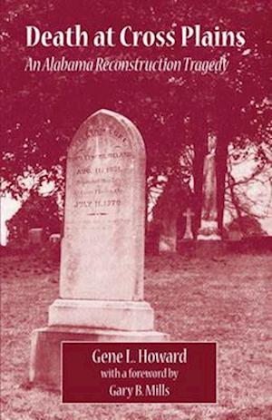 Death at Cross Plains af Gene L. Howard