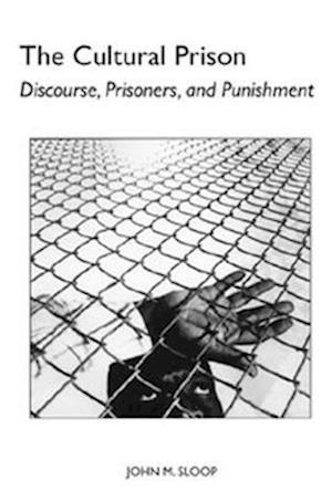 The Cultural Prison af John M. Sloop