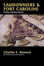 Laudonniere & Fort Caroline af Charles E. Bennett