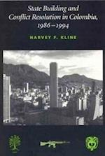 State Building and Conflict Resolution in Colombia, 1986-1994 af Harvey F. Kline