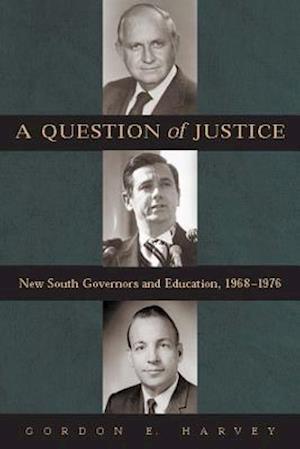 A Question of Justice af Gordon E. Harvey