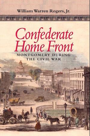 Confederate Home Front af William Warren Rogers