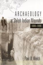 Archaeology at Shiloh Indian Mounds, 1899-1999 af Paul D. Welch