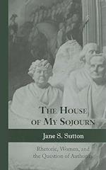 The House of My Sojourn af Jane S. Sutton