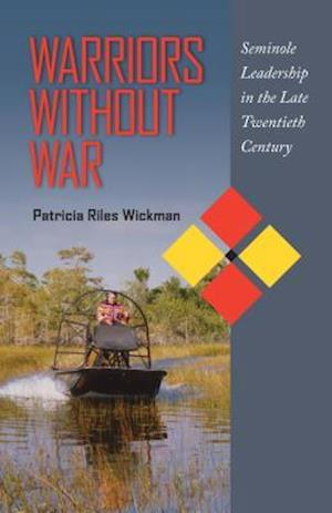 Warriors Without War af Patricia Riles Wickman