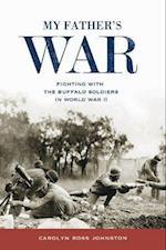 My Father's War af Carolyn Ross Johnston
