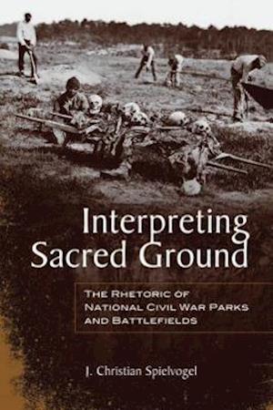 Interpreting Sacred Ground af J. Christian Spielvogel