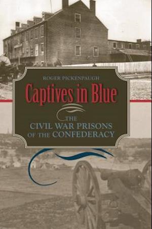 Captives in Blue af Roger Pickenpaugh