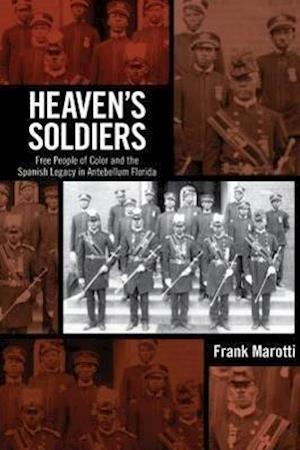 Heaven's Soldiers af Frank Marotti