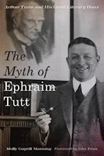 The Myth of Ephraim Tutt af Molly Guptill Manning