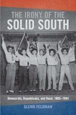 The Irony of the Solid South af Glenn Feldman