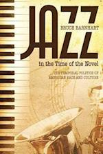 Jazz in the Time of the Novel af Bruce Evan Barnhart