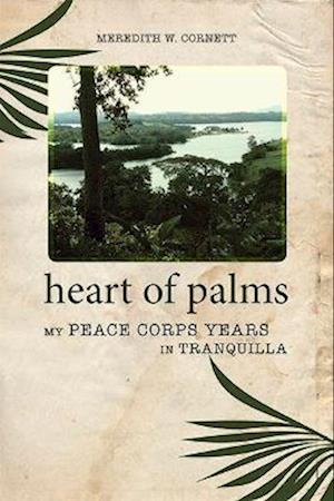 Heart of Palms af Meredith W. Cornett