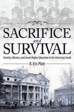 Sacrifice and Survival af R. Eric Platt