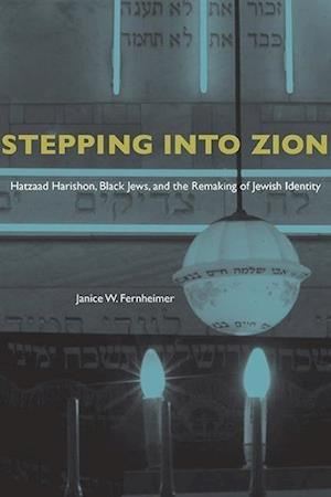 Stepping Into Zion af Janice W. Fernheimer