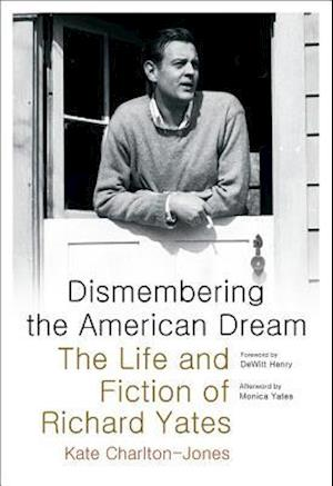 Dismembering the American Dream af Kate Charlton-jones