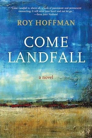 Come Landfall af Roy Hoffman
