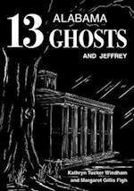 13 Alabama Ghosts and Jeffrey af Kathryn Tucker Windham