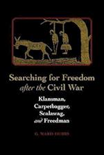 Searching for Freedom After the Civil War af Guy W. Hubbs, G. Ward Hubbs
