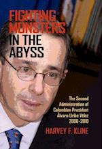 Fighting Monsters in the Abyss af Harvey F. Kline