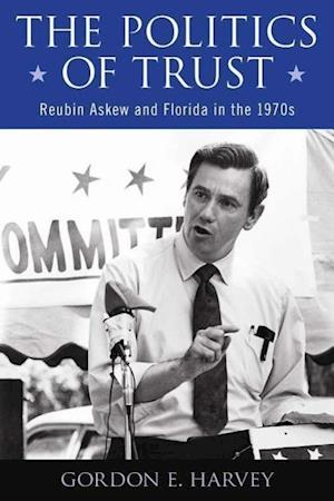 The Politics of Trust af Gordon E. Harvey